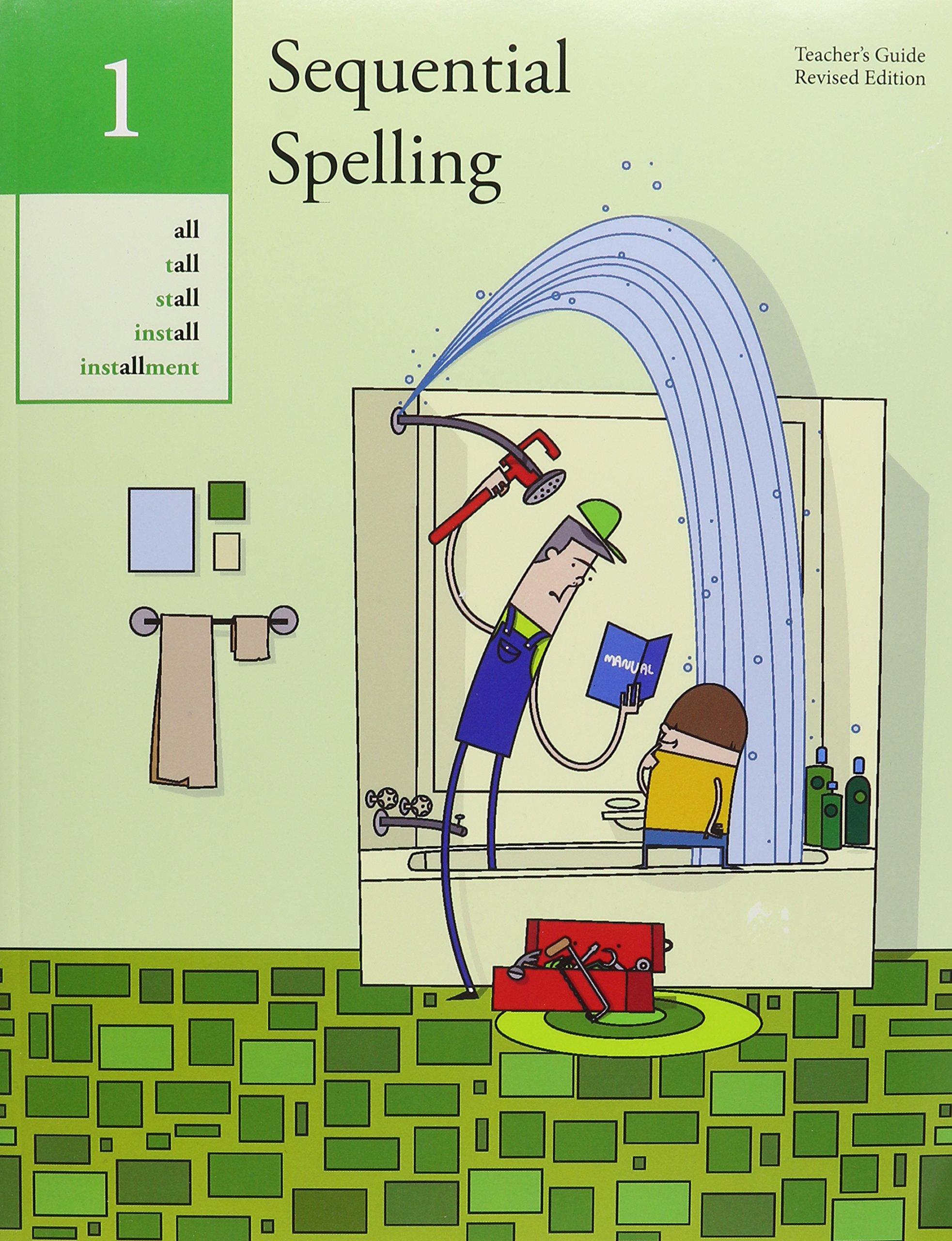 Teacher Spelling Book: Sequential Spelling 1: Teacher's Guide Paperback – 2011