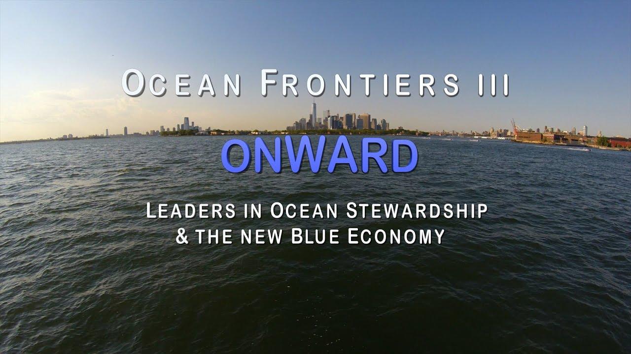 Ocean Frontiers III — Screening & Panel