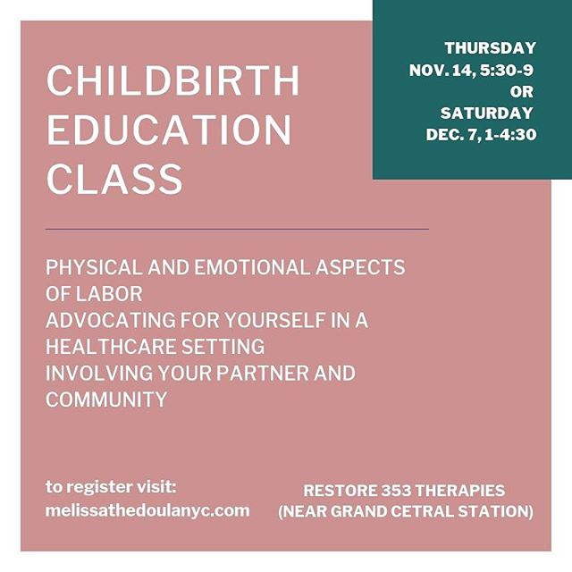 Pregnant? Signed up for a childbirth ed class yet?? Join Melissa McCrumb - an NYCDC doula, lactation counselor, educator extraordinaire - to prep for the physical + emotional aspects of labor and the ways you can be in control of your birth experience. You'll get to talk advocacy, comfort, and involving your partner or/and community in supporting your birth! Hop on over to melissathedoulanyc.com to grab your spot for November or December - $250 per family 🙌🏻