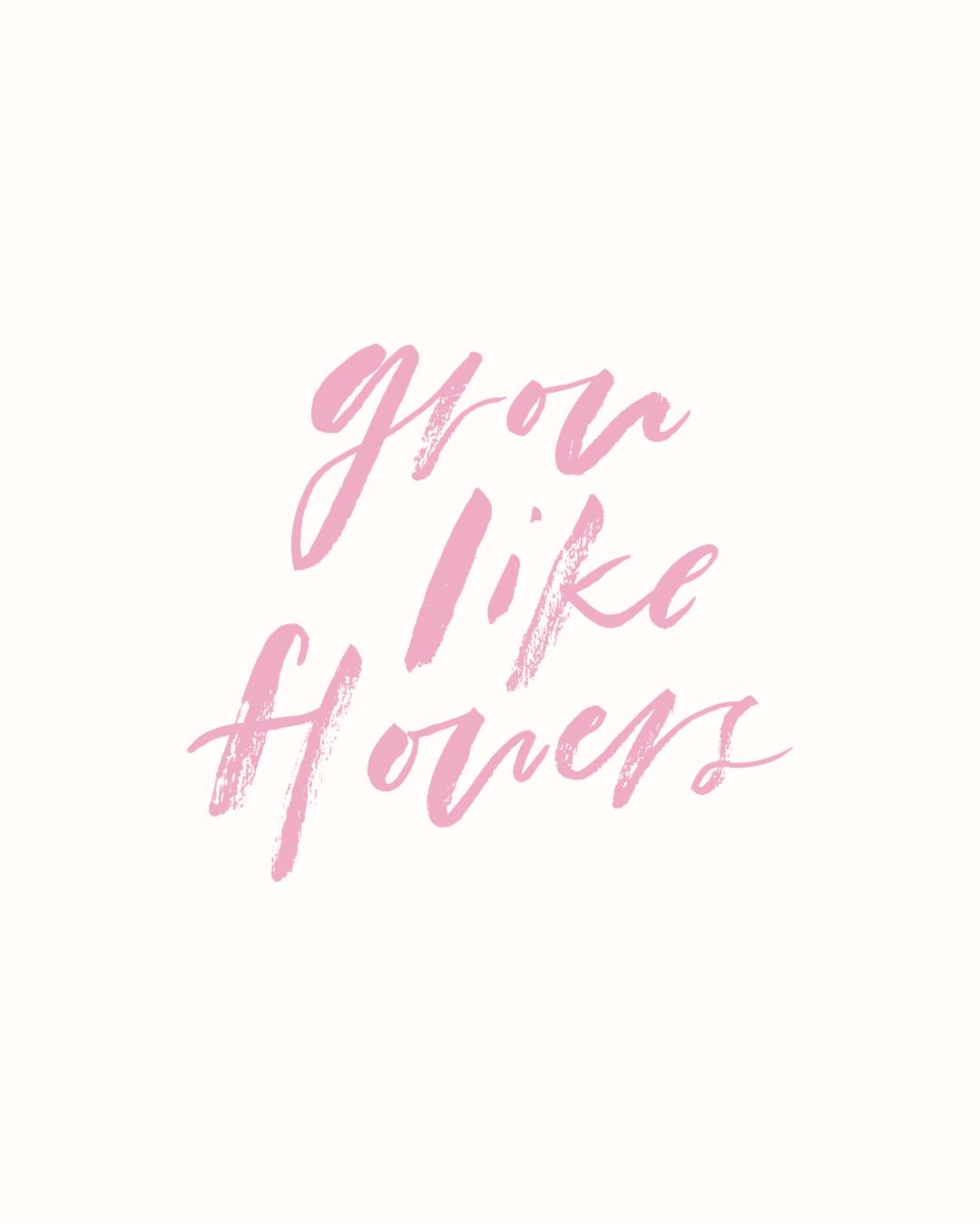 Grow-Like-Flowers.png