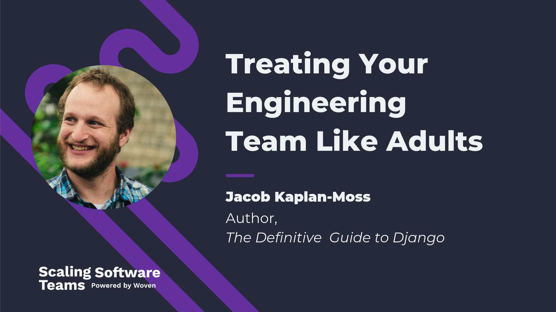 jacob-kaplan-moss-scaling-software-teams-podcast