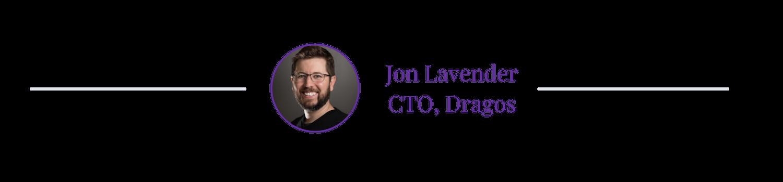 jon-lavender-dragos-cto- technical-screening