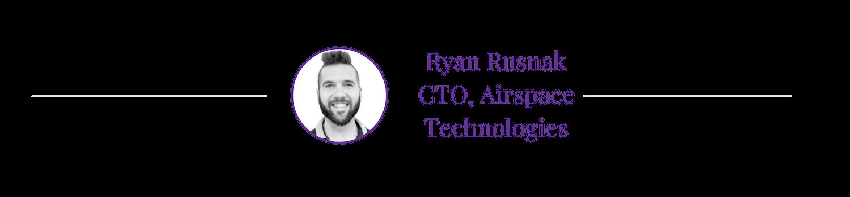 ryan-rusnak-cto-airspace-technologies
