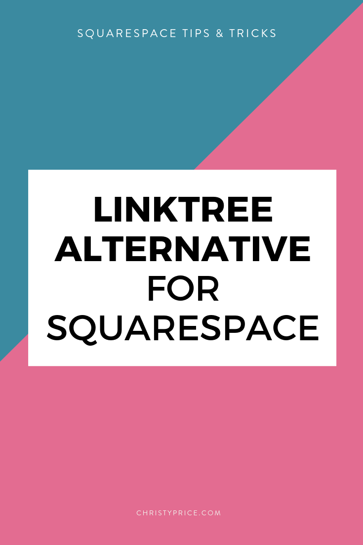 A Linktree Alternative for Squarespace Users