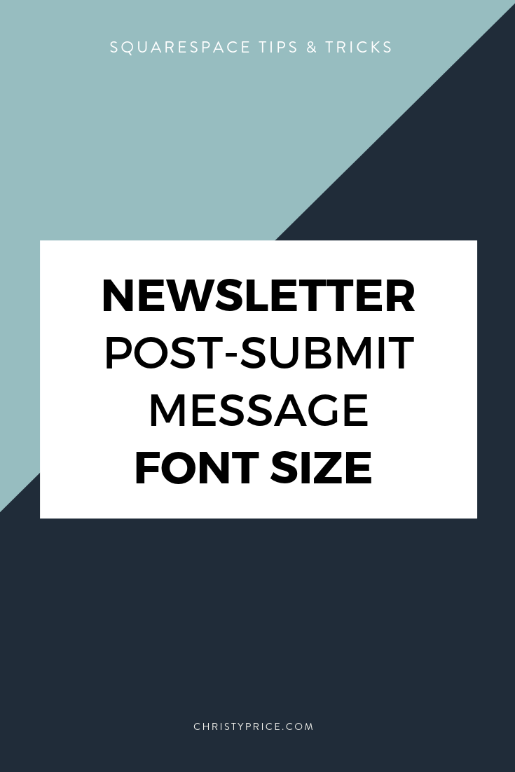 How to Increase the Font Size of the Newsletter Post-Submit Message