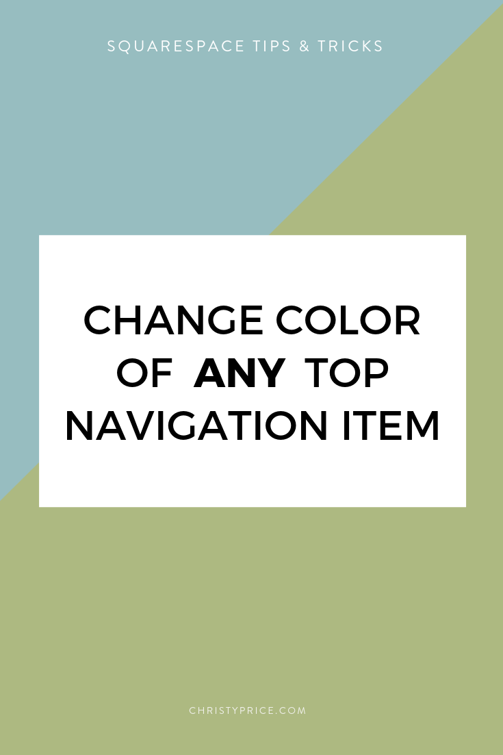 How to Change the Color of Any Squarespace Top Navigation Item