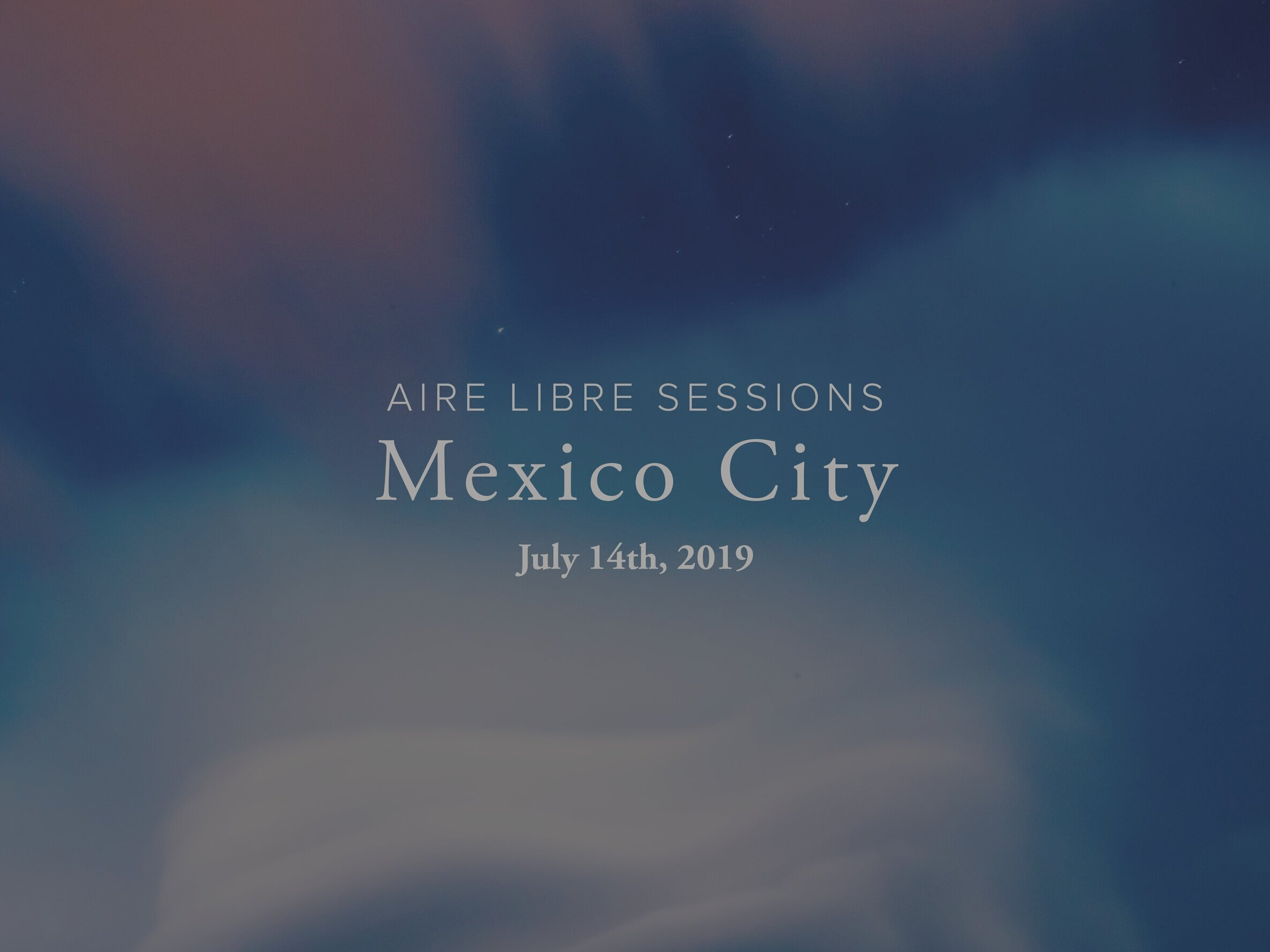 Aire Libre Sessions: Mexico City - (This event has passed)