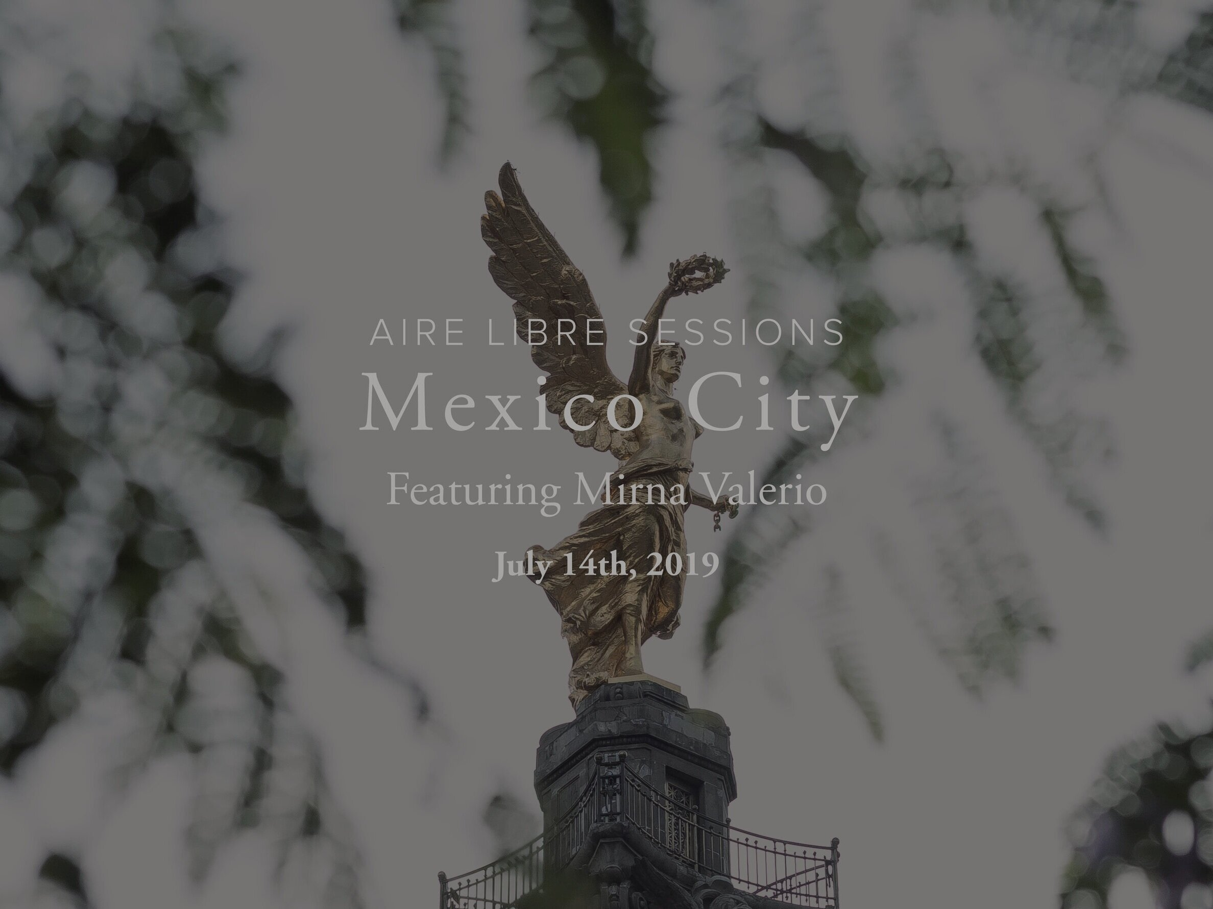 Aire Libre Sessions: Mexico City (Mirna Valerio) - October 9th, 2019