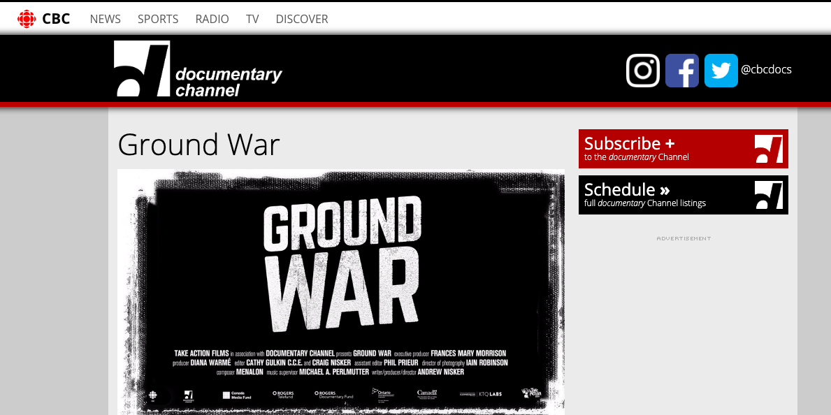 Ground War  on CBC's documentary channel