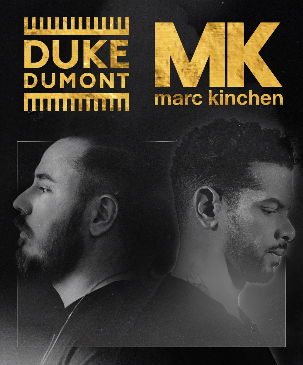 Duke Dumont x MK - Tickets available now through the links below!