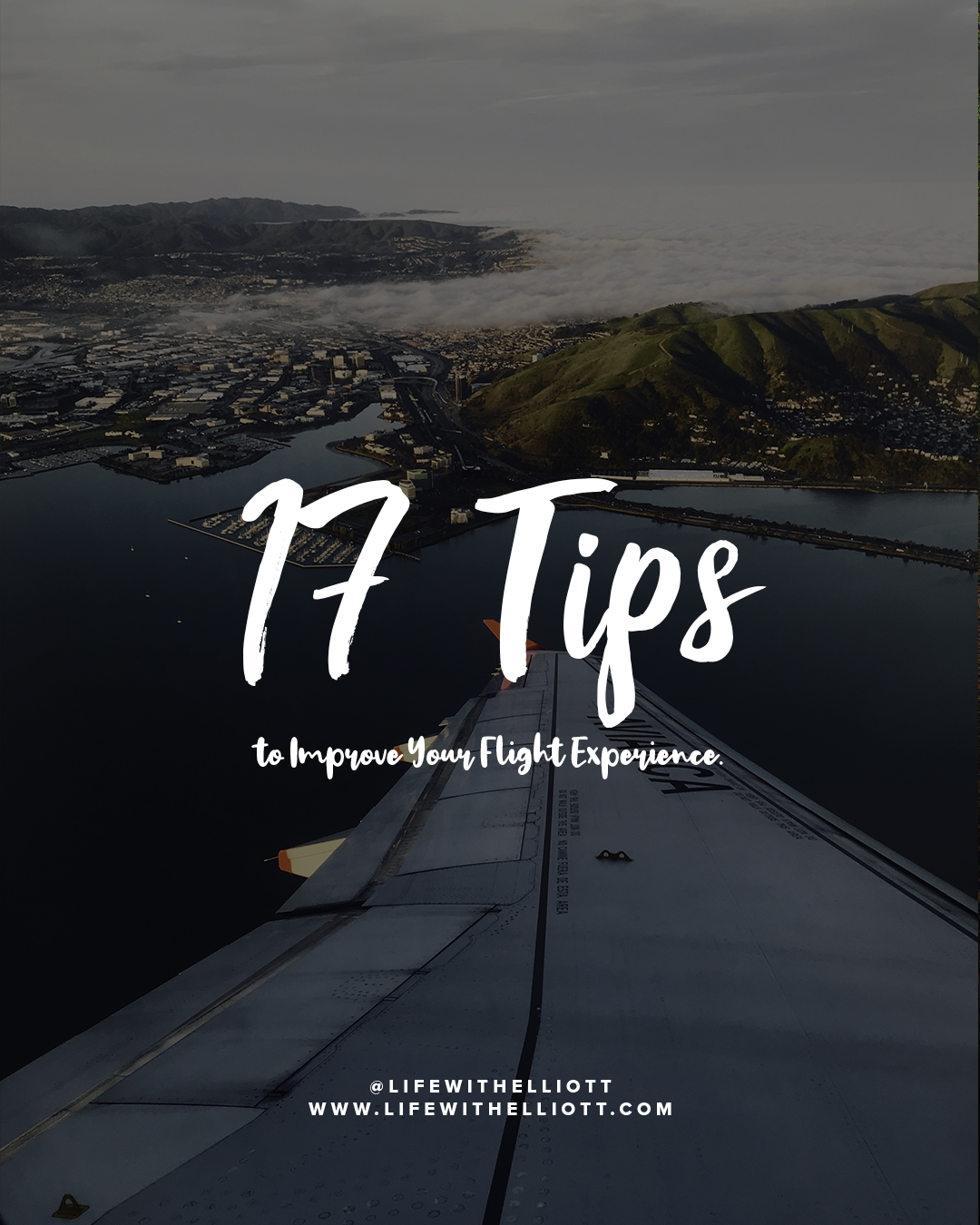 17 Tips to Improve your Flight Experience by LifewithElliott