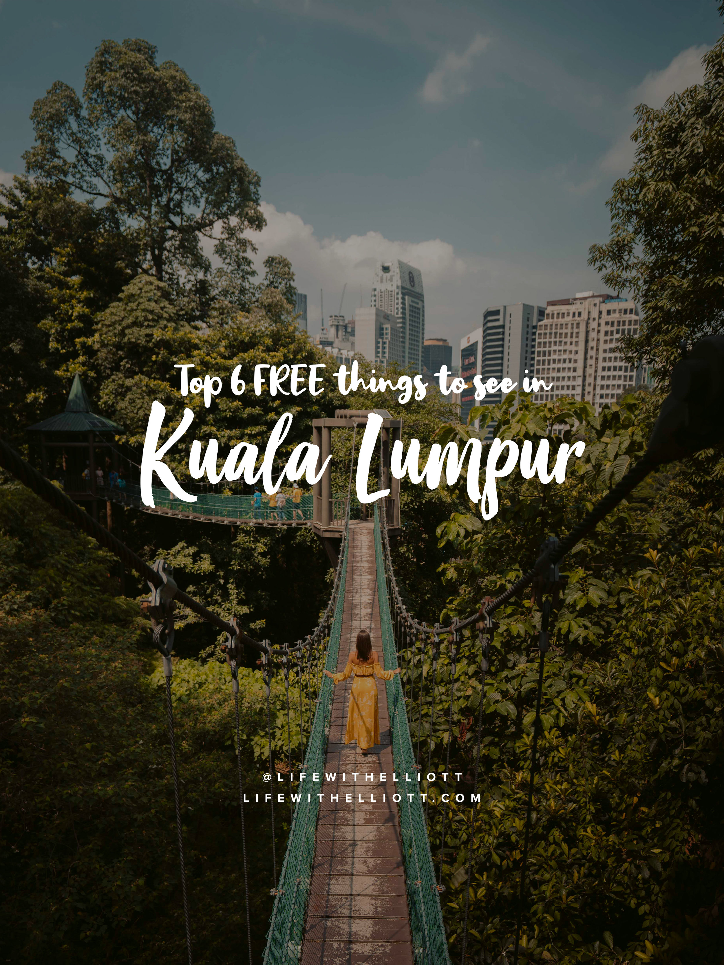 Top 6 FREE Spots to Visit in Kuala Lumpur