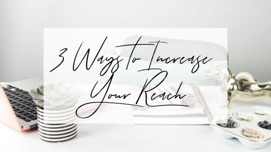 Three ways to increase reach on Instagram