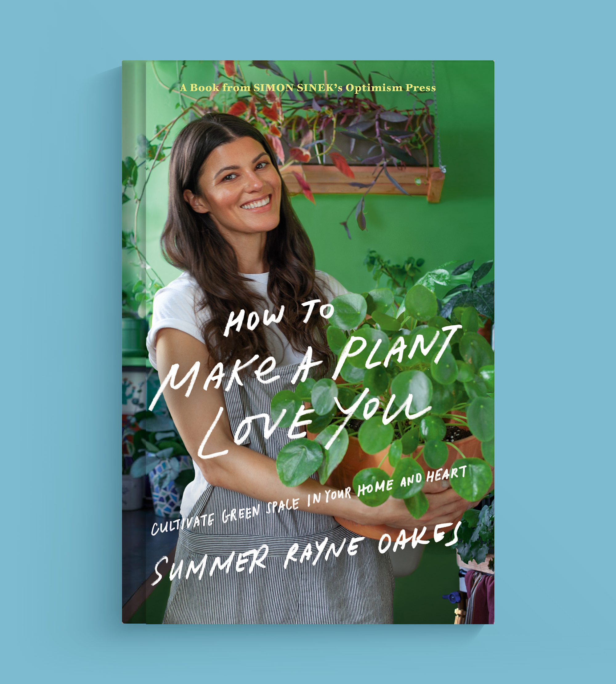 Summer-Rayne-Oakes-BookCover-How-to-Make-A-Plant-Love-You-00007.jpg