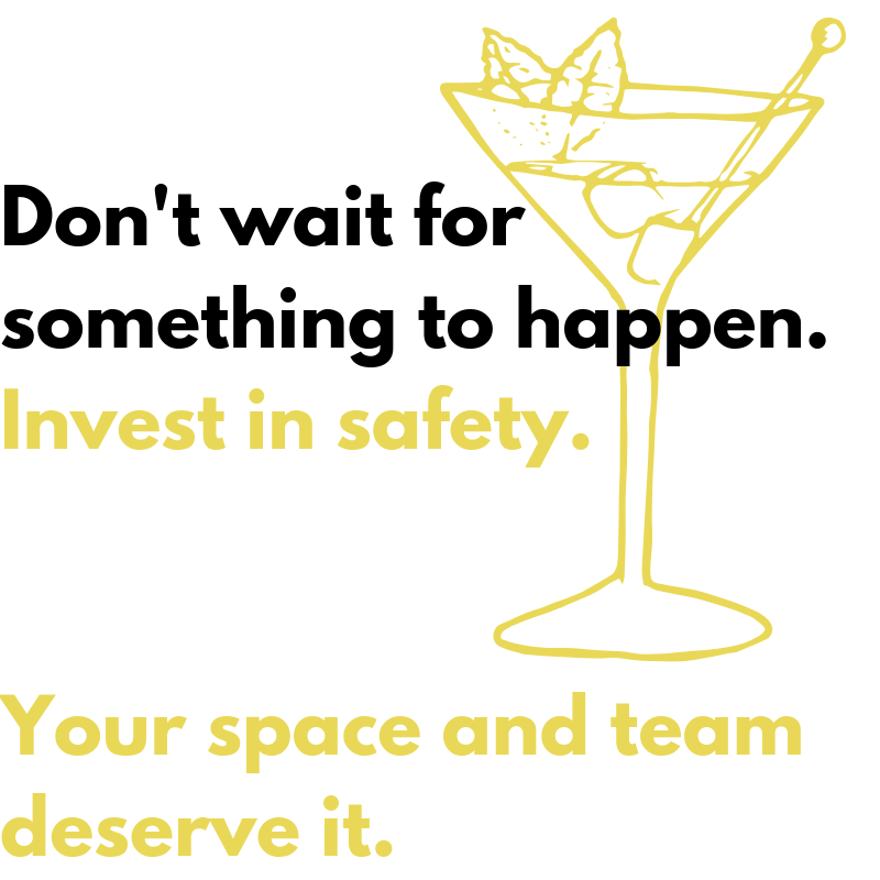 Don't wait for something to happen. Invest in safety today. (1).png