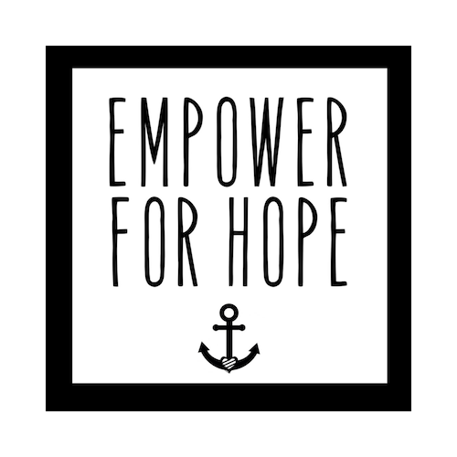 EMPOWER FOR HOPE