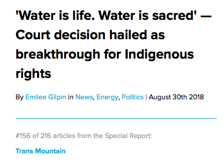 Art:  https://www.nationalobserver.com/2018/08/30/news/water-life-water-sacred-court-decision-hailed-breakthrough-indigenous-rights