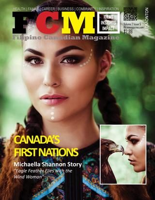 Canada's First Nations Michaella Shannon Story - Published on Jun 24, 2017FCM -Filipino Canadian Magazine, Calgary Alberta Canada's First Nations Michaella Shannon Story