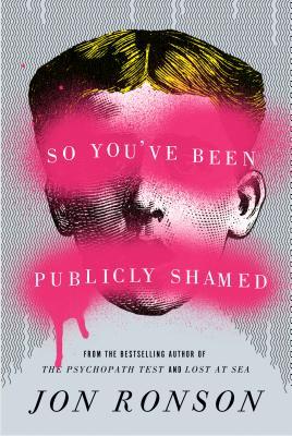 so+you've+been+publicly+shamed.jpg