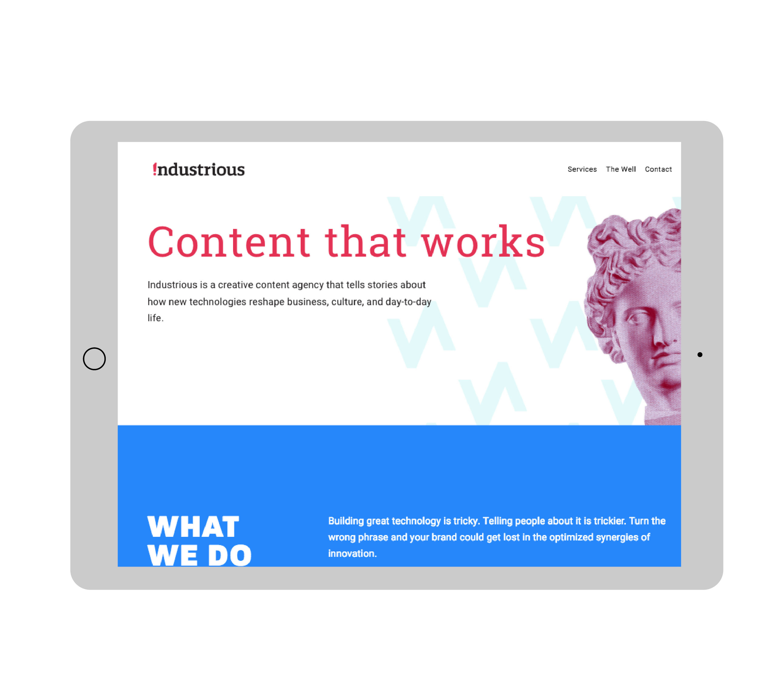 Industrious is no regular content agency, and this is no regular content agency website. - BRAND + WEBSITENever settling for the obvious, Industrious works tirelessly to make content work for their clients, and so we worked to do the same on their new brand and website. The logomark showcases the polish and professionalism of their written craft, while the visually rich website pokes fun at industry norms and ultimately find a way to break through the 'typical' of other content agency websites. Best of all, we didn't have a million-dollar budget to make this entrepreneur look like a million-dollar agency...because that's how Lunchbox rolls!