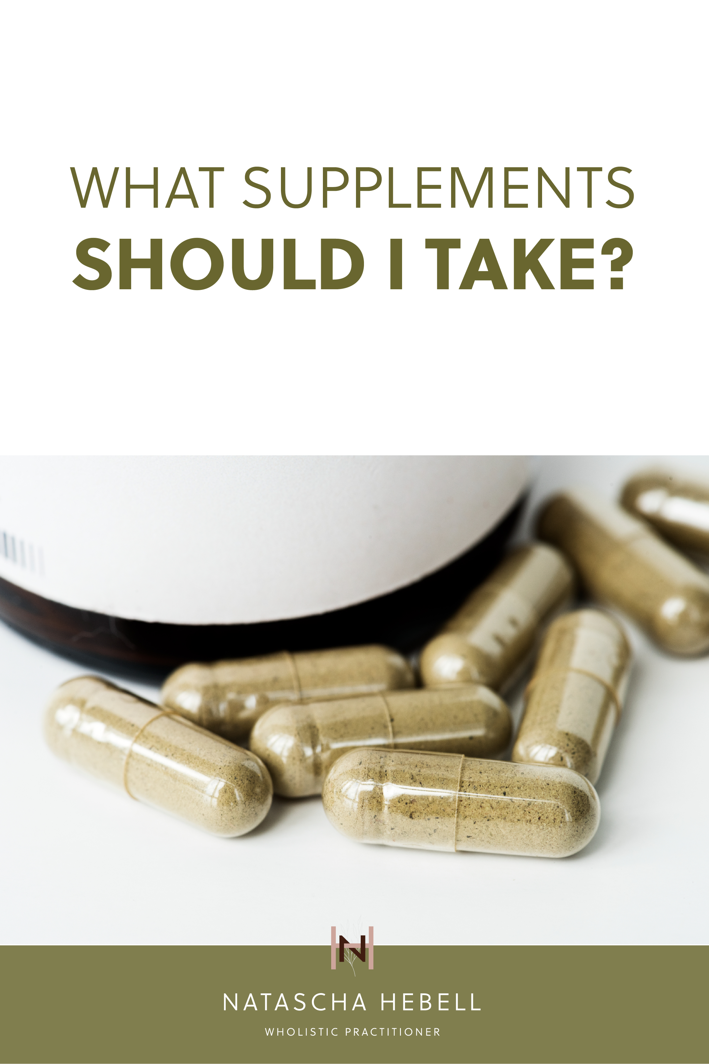 What supplements should I take? | Natascha Hebell, Wholistic Practitioner