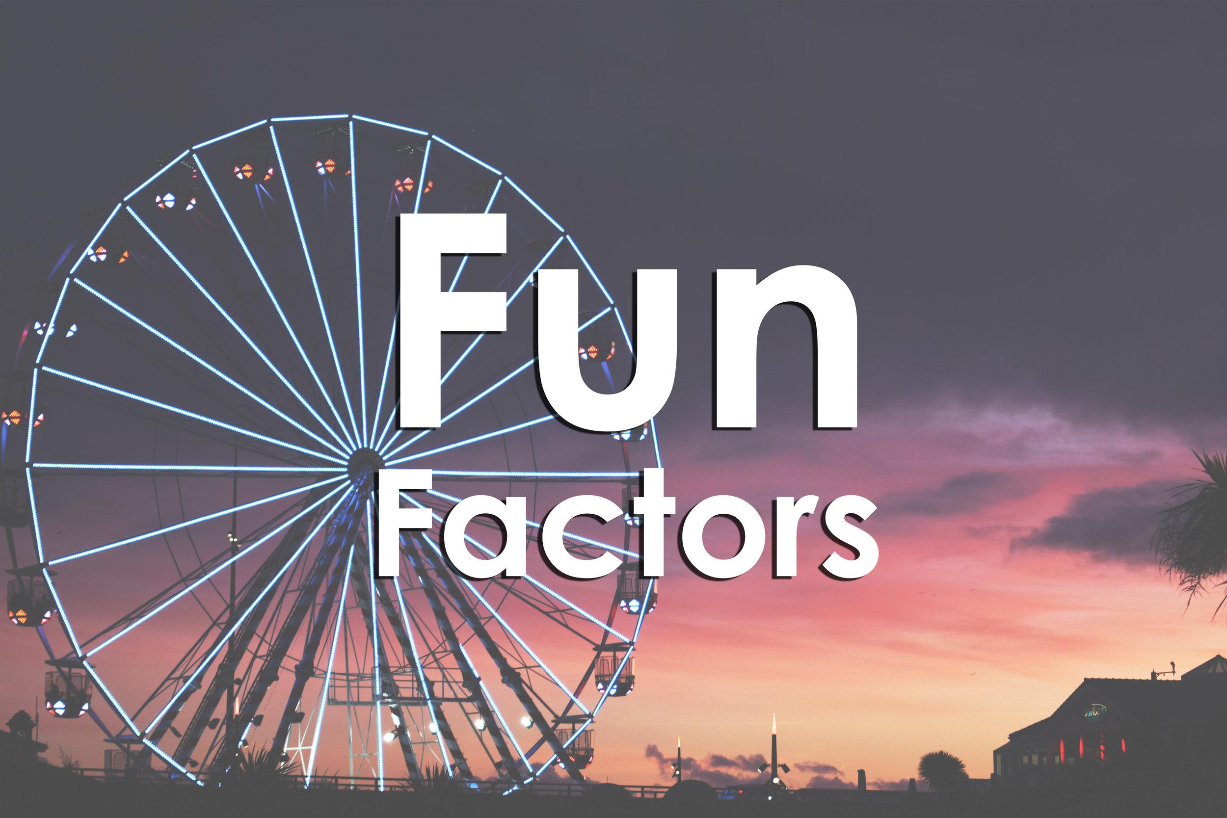 Fun Factors