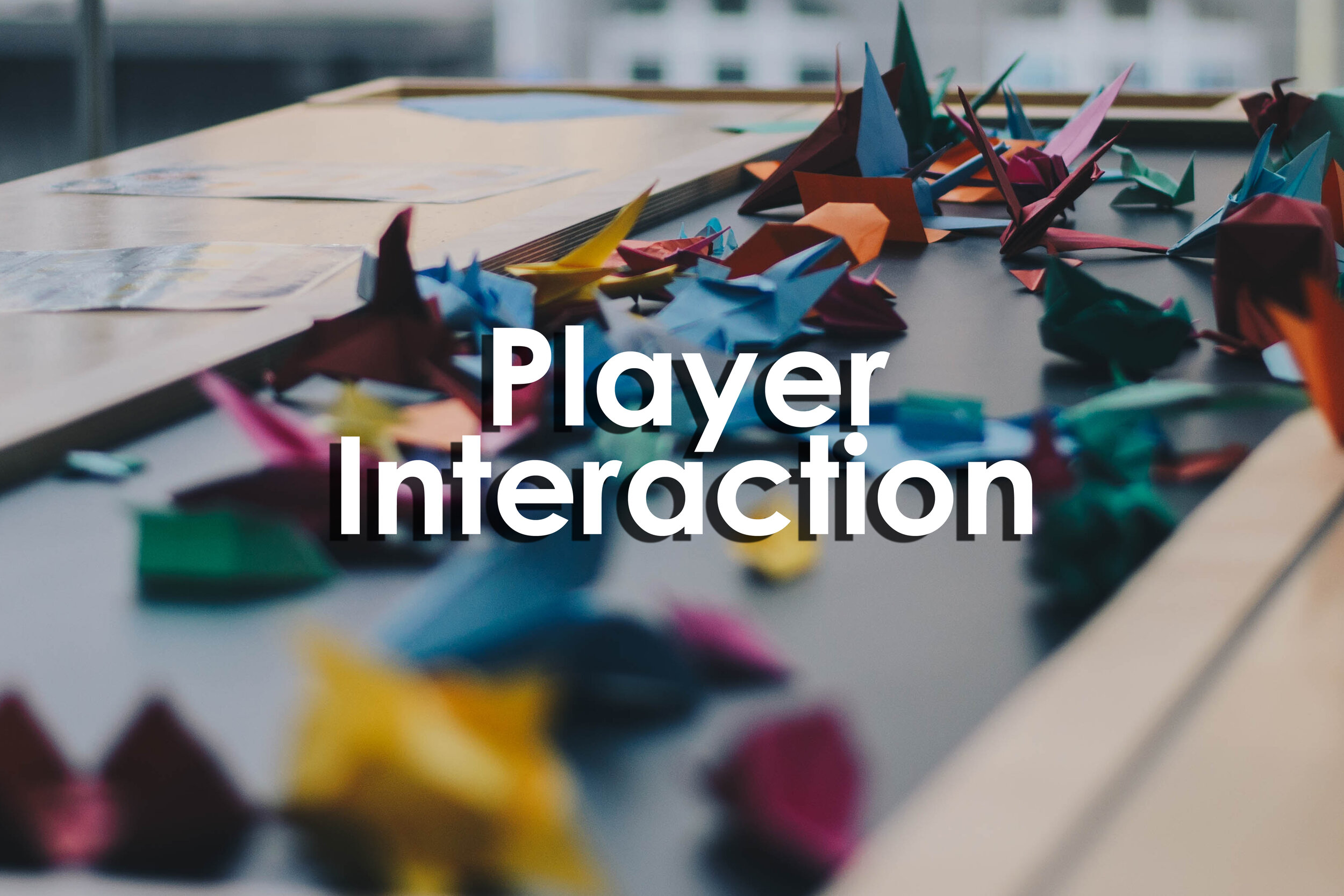 Player Interaction