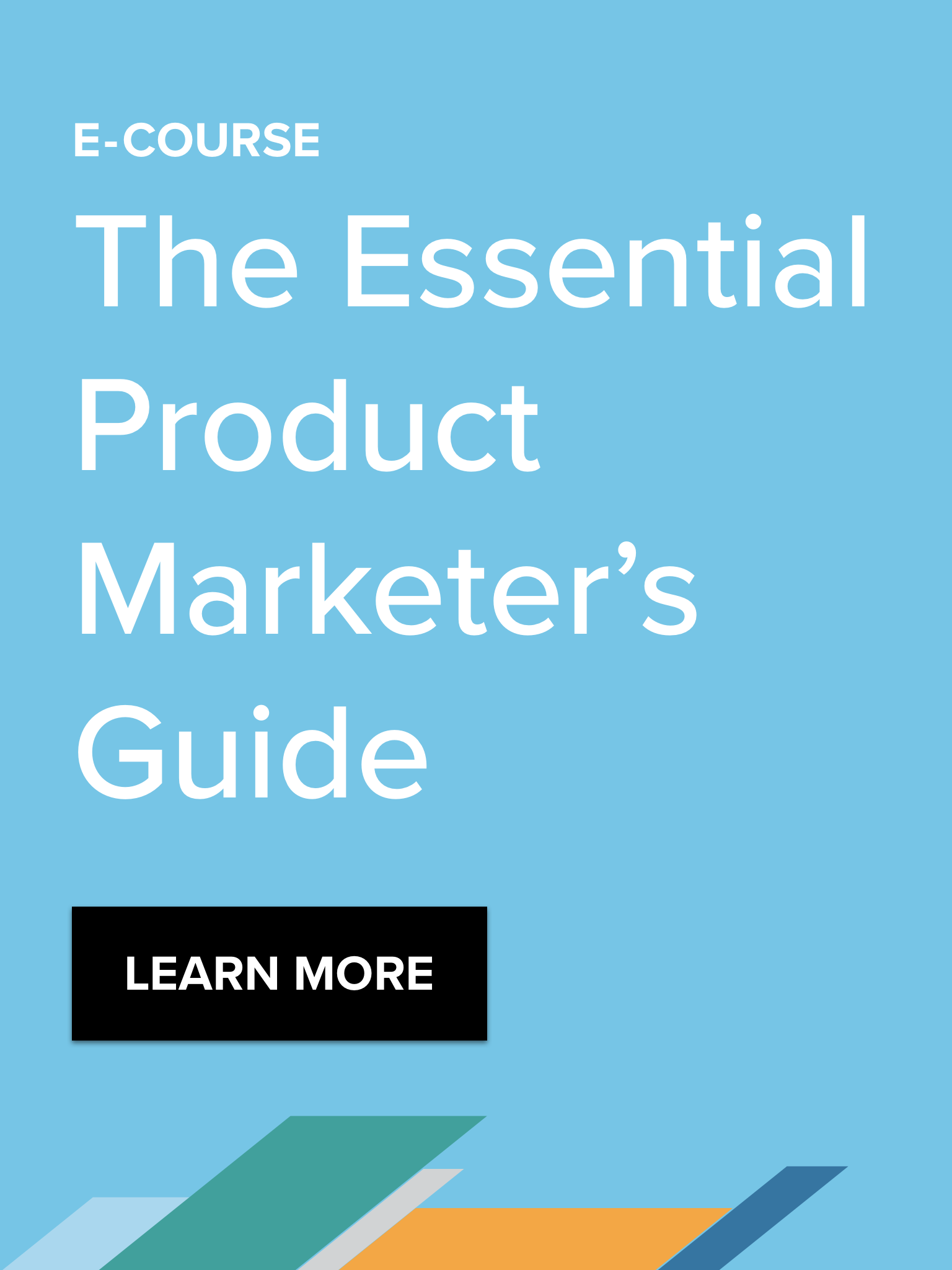 E-Course: The Essential Product Marketer's Guide