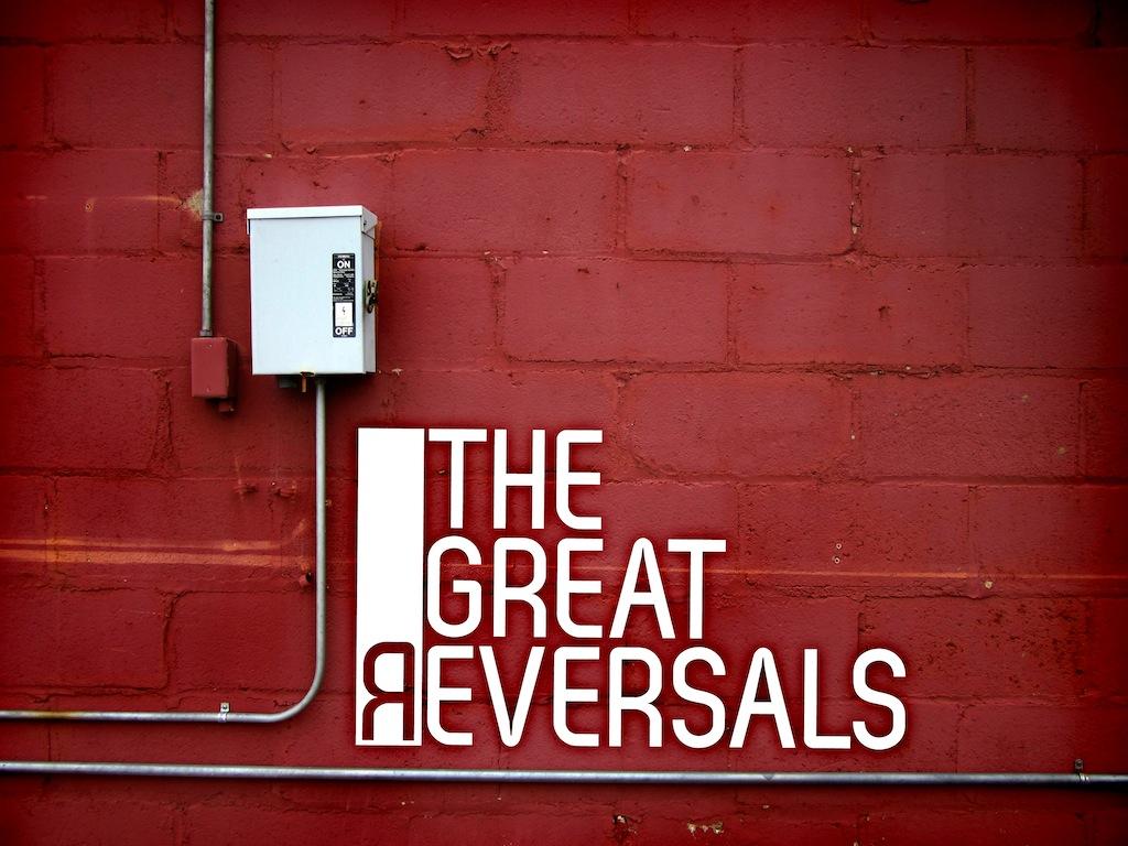The Great Reversals Series.jpg