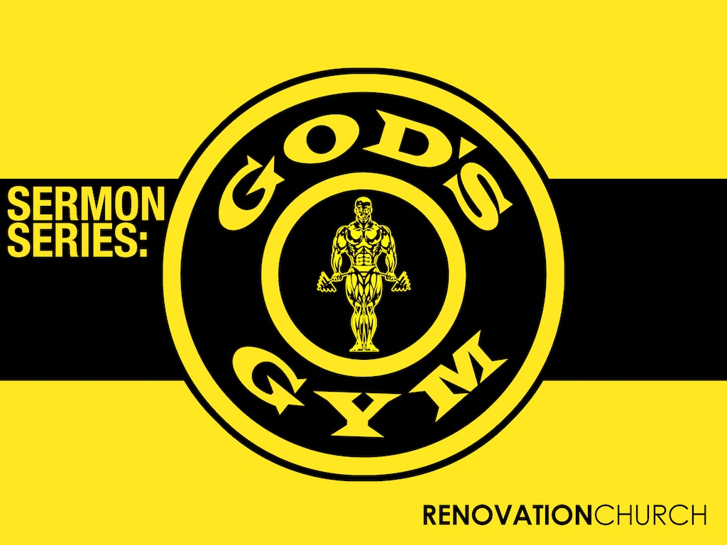 Gods Gym Sermon Series.jpg