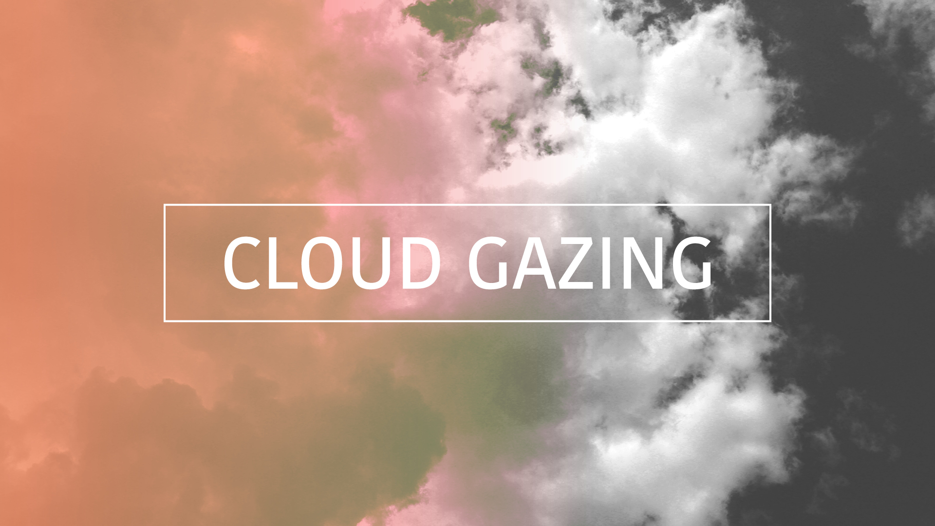 Cloud Gazing Message Title Slide  2.jpg