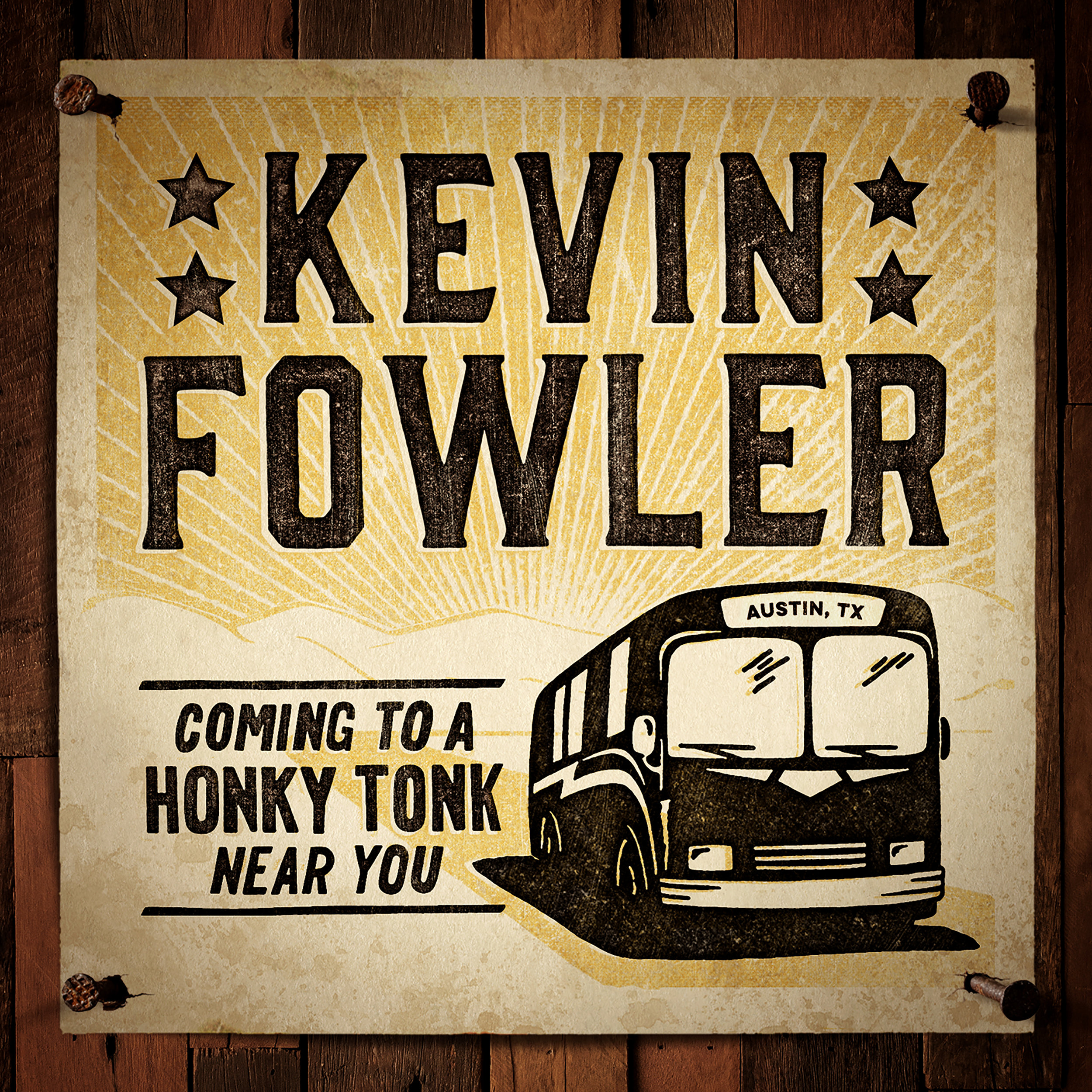 Kevin Fowler - Coming To A Honky Tonk Near You (2016)