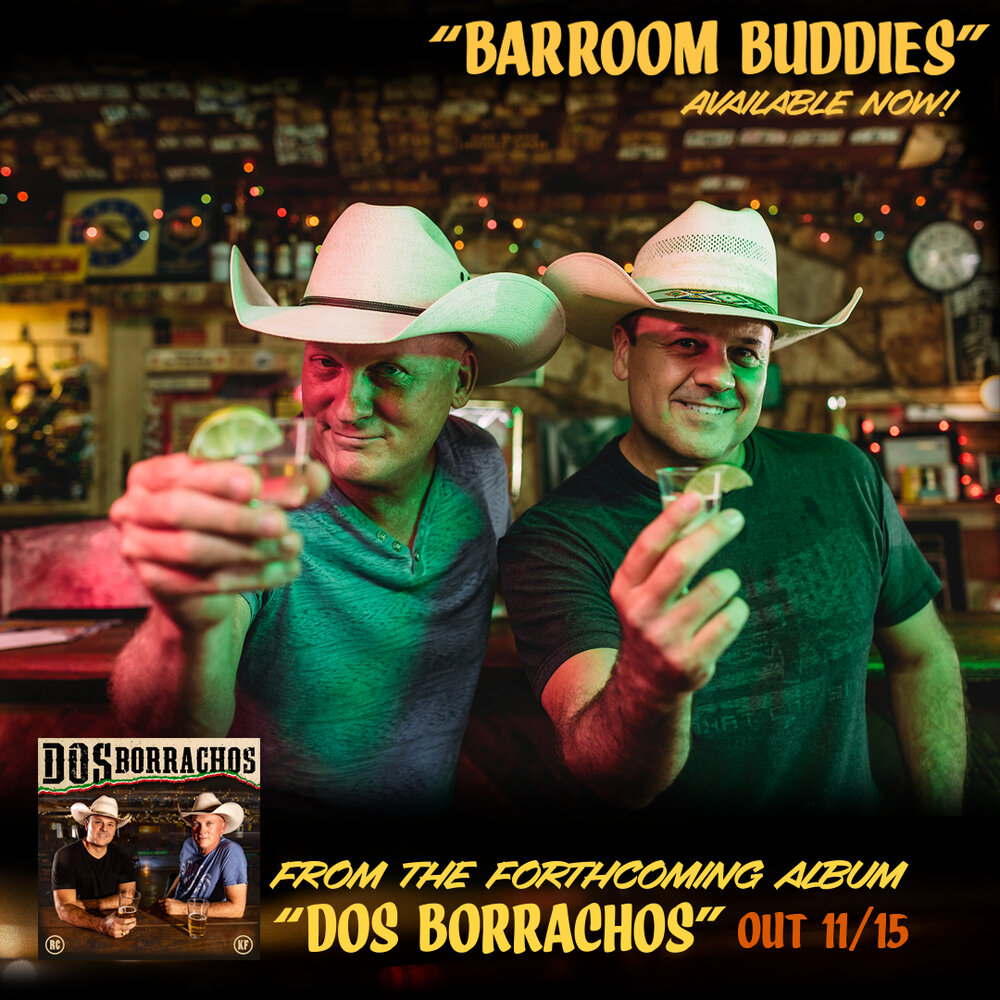 """Barroom Buddies"" by Dos Borrachos (Kevin Fowler and Roger Creager) available now! - Check out our music video here!"