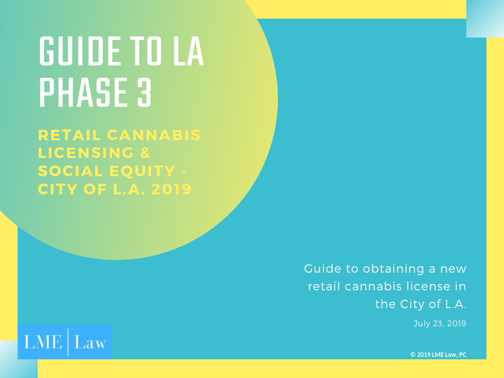 Guide to LA Phase 3 Cannabis Retail