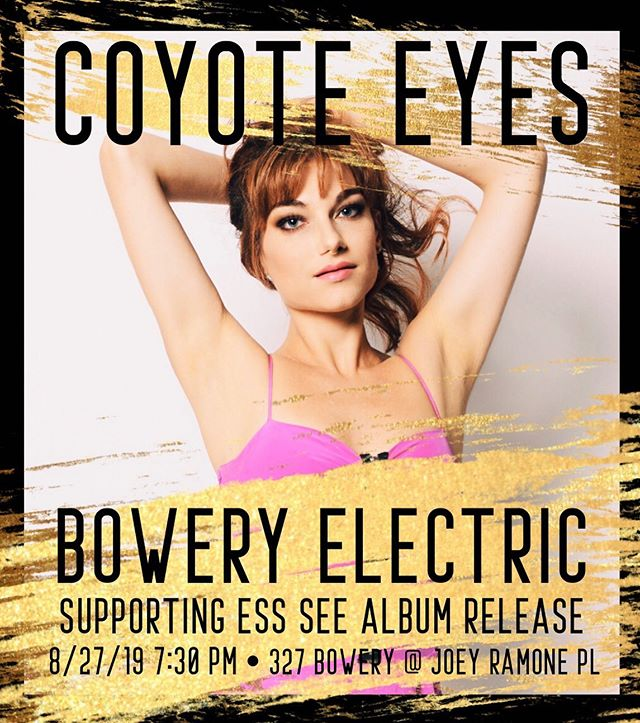 Extra special show announcement: thrilled to be supporting my bombshell talented friend @ess_see_nyc at her album release show at @theboweryelectric . Come show my music family some love! More details soon ✨❤️ @iamcoyoteeyes