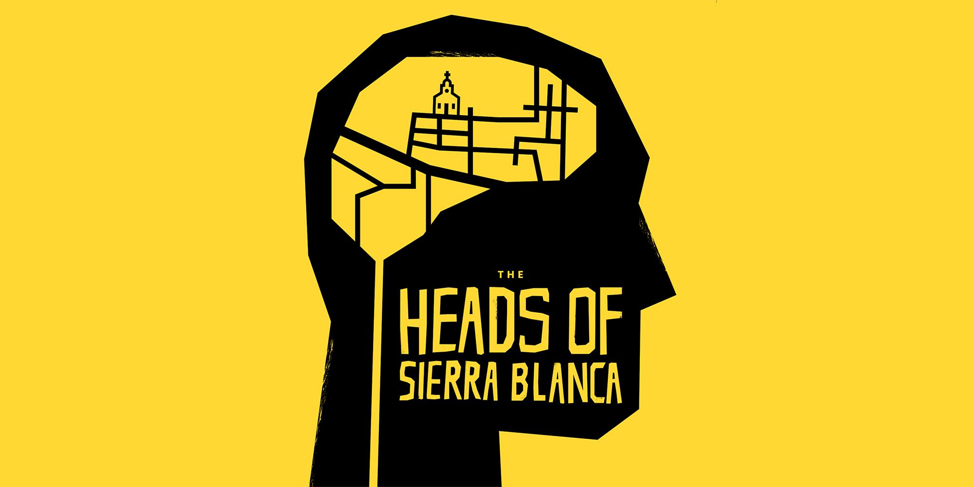 The Heads of Sierra Blanca