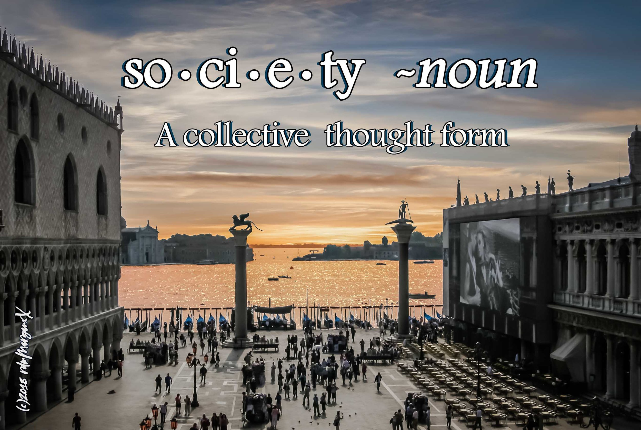 Society(n)-ACollectiveThoughtForm.jpg