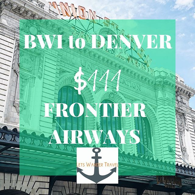 DIRECT Flights from BWI to DENVER Example dates Nov 2-9  We can see these fares only in Oct and Nov  These great fares will only benefit quick decision makers! They don't last long. Tag a friend to go on an adventure with. There are great things to do and eat in Denver! Check out these accounts to come up with your itinerary. For food -------  @ebaieats For Adventures ---------  @denveroutdooradventure  Lets Wander Travel is always available to send you on a Mystery Trip-- see link in bio for deets.  GO HAVE AN ADVENTURE! . . . #bwi #airport #maryland #goodflights #flightdeals #letswander #letswandertravel #mysterytrips #surprisetrips #letsgoonanadventure #travelagency #domestictrips #BaltimoreWashingtonAirport #travel #bucketlist #veteranowned #USAtravel #borntotravel #traveldifferent #don'tbescared #cheapflights #exploretheUSA #denver #colorado #cheapflights @denver @flyfrontier