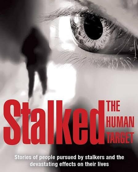 Stalked - The Human Target