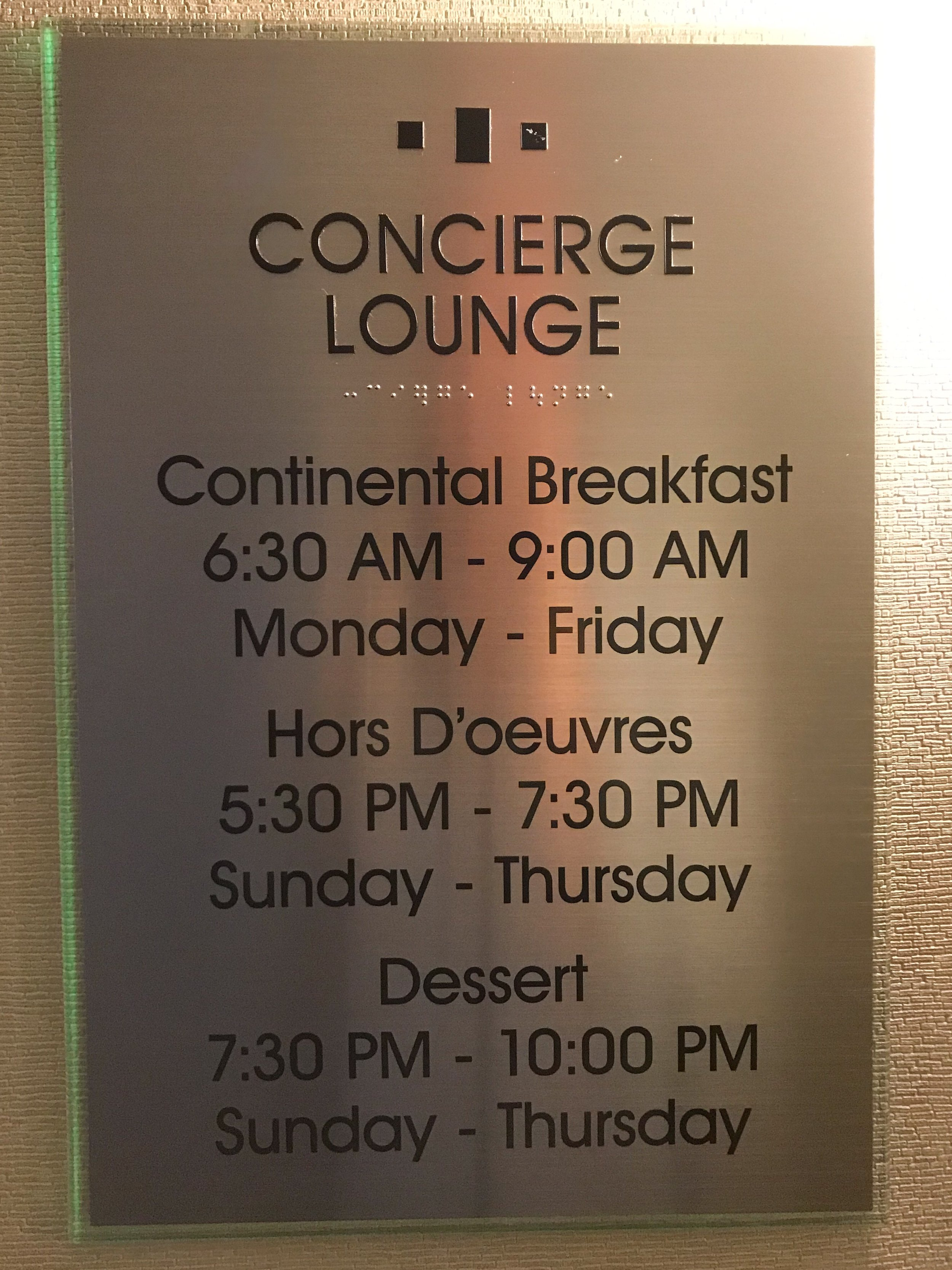 The Concierge Lounge was open for breakfast on weekdays and dessert from Sunday through Thursday evening.