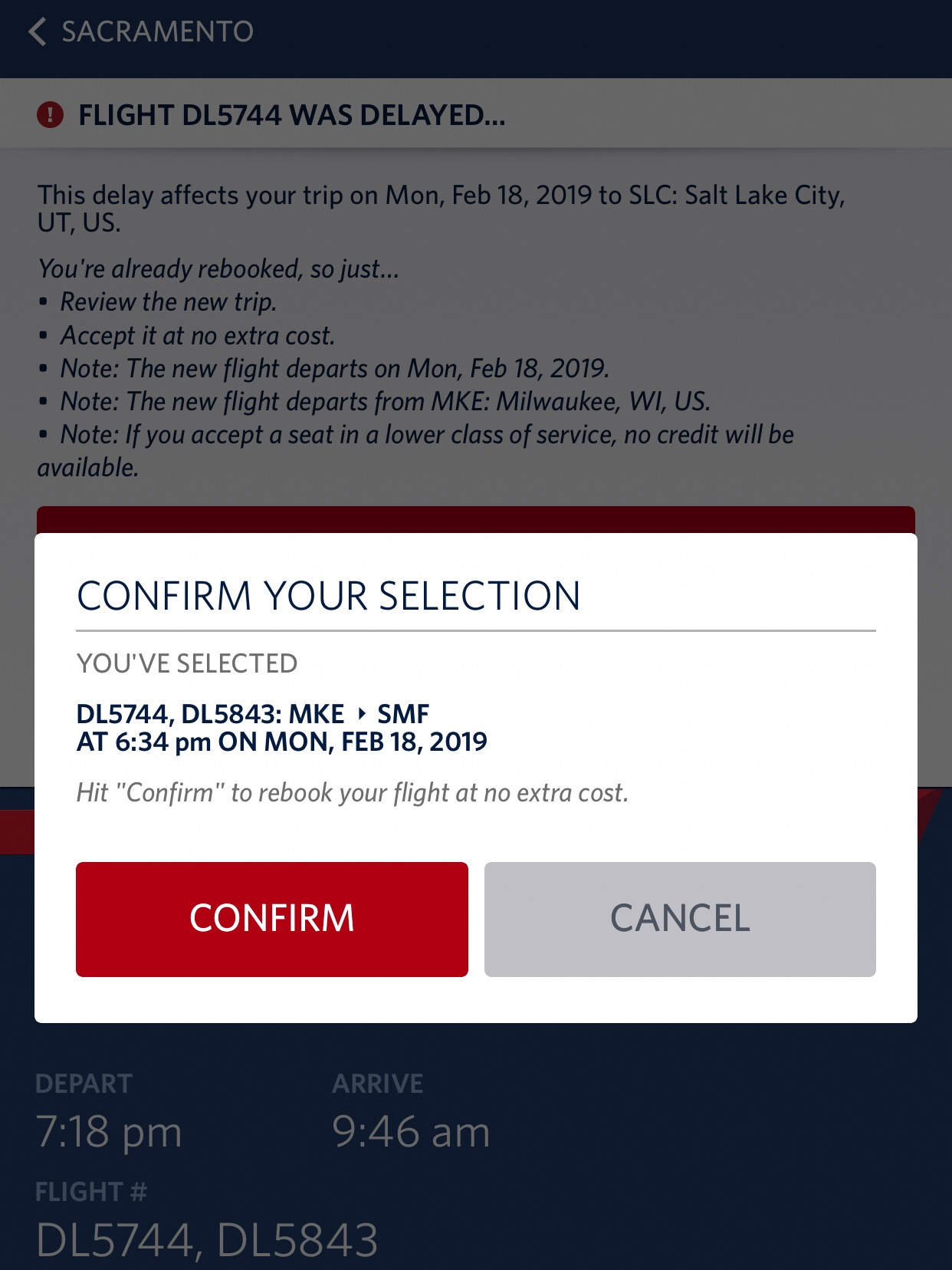 Once you select your new flight, you're asked to confirm your option before you're rebooked.