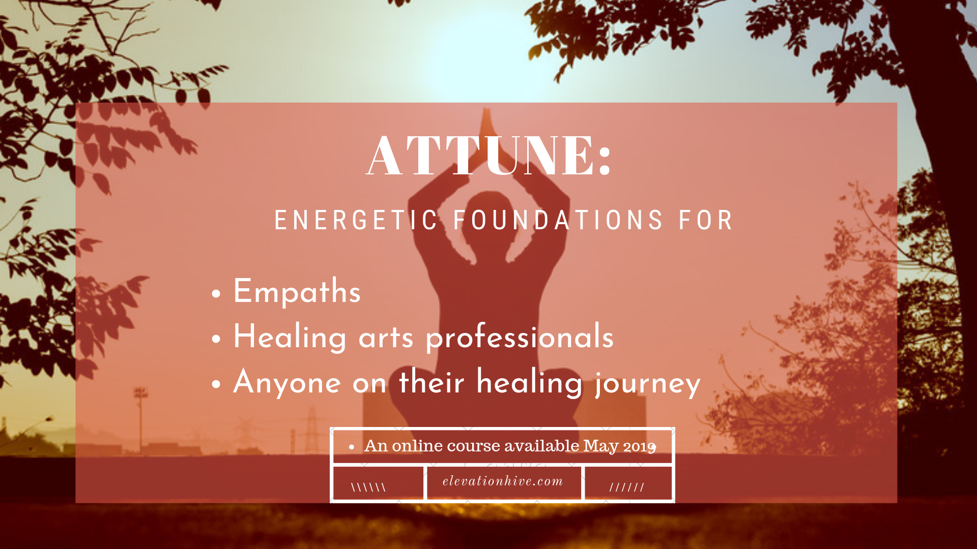 Attune: Energetic foundations - Location: Anywhere cozy (This is an online course coming in May 2019)