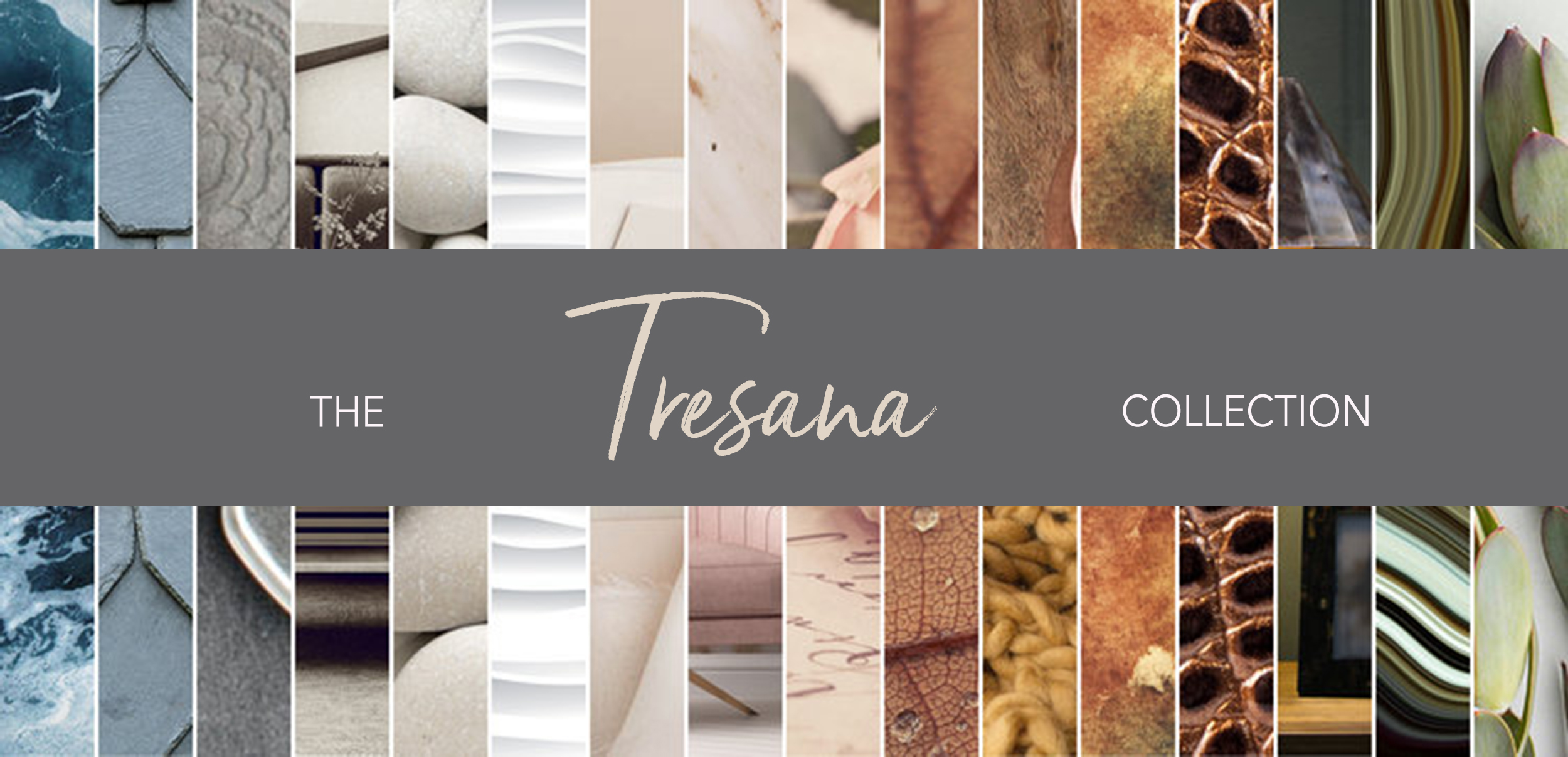 The Tresana Collection features five colour palettes to guide the consumers' decision making process.
