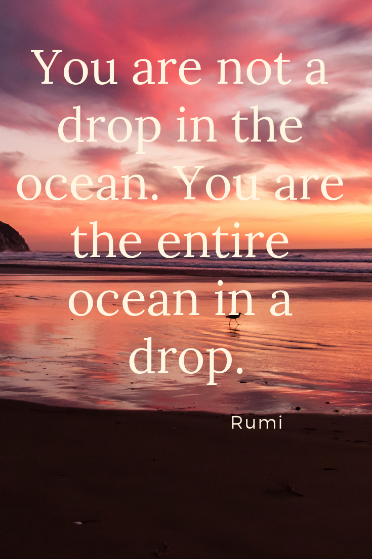 You are not a drop - Rumi.png