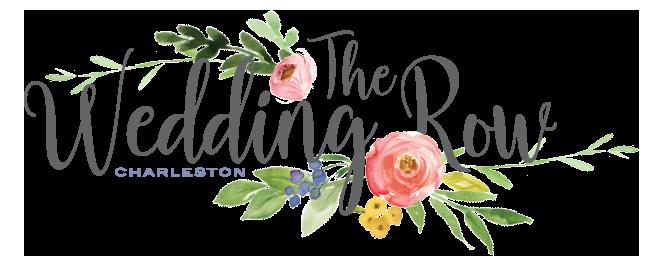 The Wedding Row, Charleston Weddings, Charleston Wedding Planner