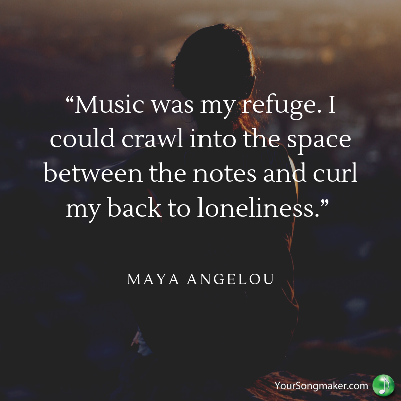 """Music was my refuge. I could crawl into the space between the notes and curl my back to loneliness."" ―.png"