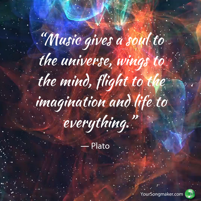 "Copy of ""Music gives a soul to the universe, wings to the mind, flight to the imagination and life to everything."".png"