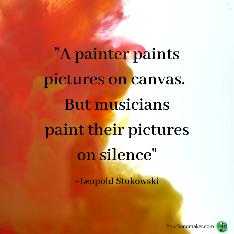 Copy of _A painter paints pictures on canvas. But musicians paint their pictures on silence_.png
