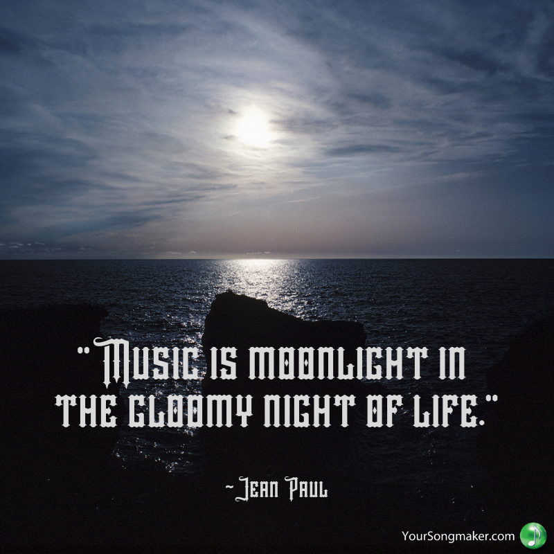_Music is moonlight in the gloomy night of life._ _Jean Paul.png