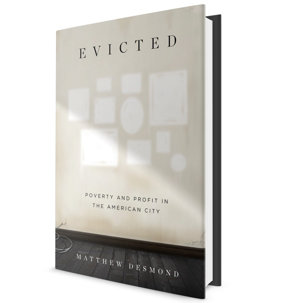 Evicted: Poverty and Profit in the American City  (2016)